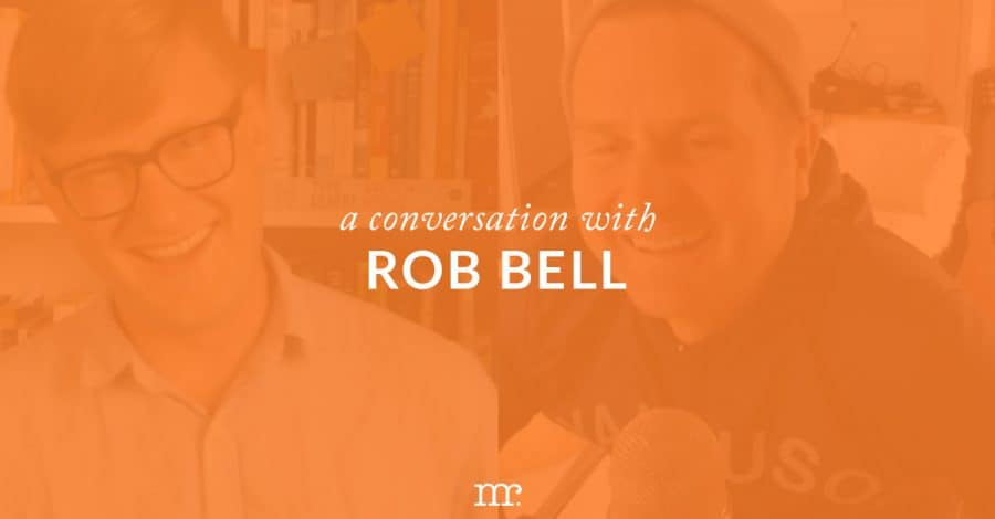 [VIDEO] A Conversation with Rob Bell