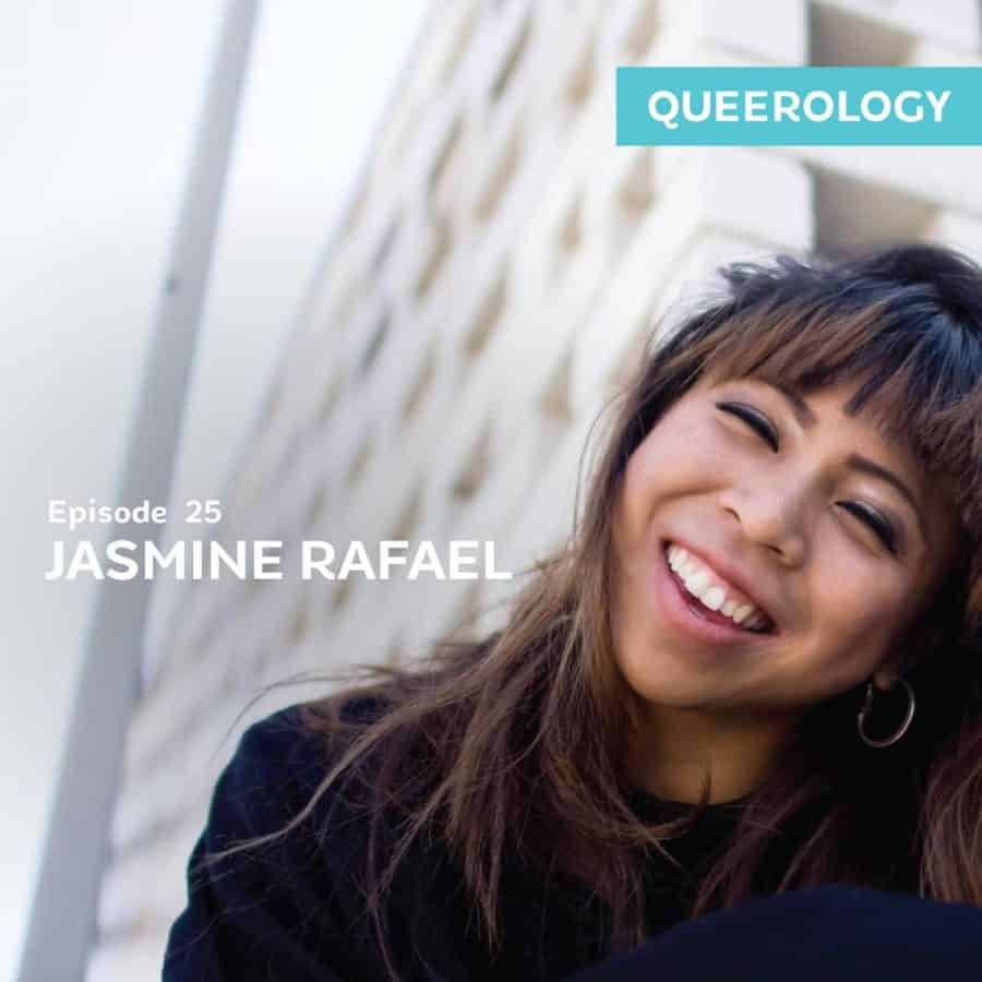 Jasmine Rafael | Dancing and Getting into Our Bodies – E. 25