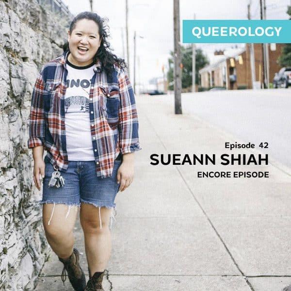 SueAnn Shiah (Encore Episode) – E42