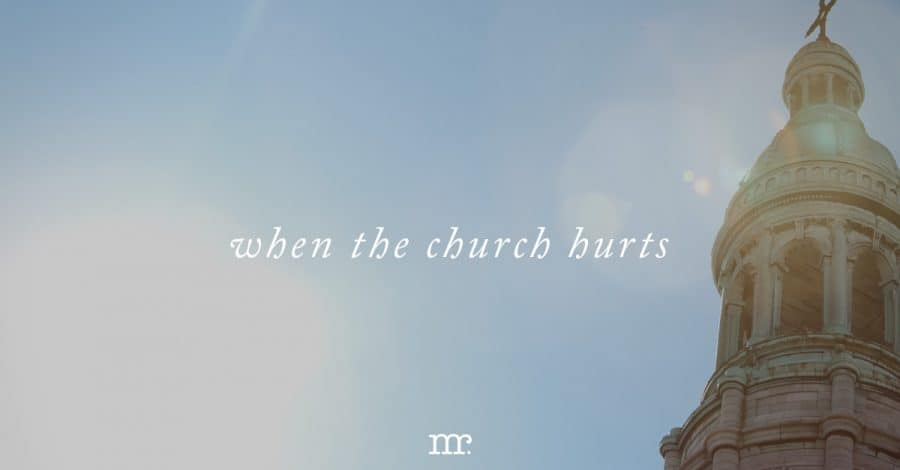 When the Church Hurts