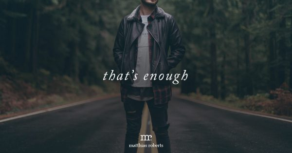That's Enough