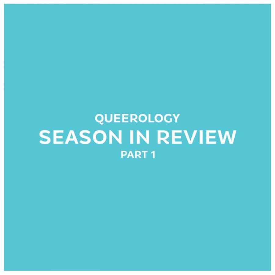 Season in Review | Part 1 – E.29